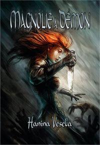 Magnólie a démon - Hanina Veselá