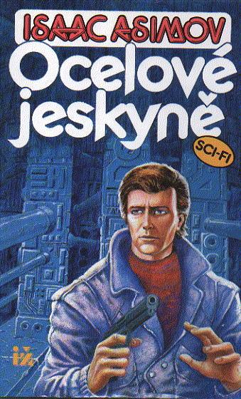 Asimov Isaac - Ocelové jeskyně