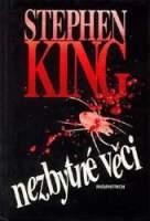 King Stephen - Nezbytné věci