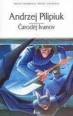Pilipuik Andzej - Čaroděj Ivanov