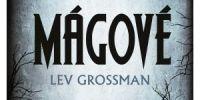 Lev Grossman - Mágové 1