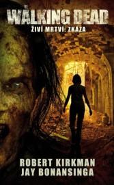 The Walking Dead / Živí mrtví 5 - Zkáza