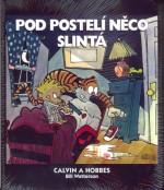Calvin a Hobbes 2 : Pod postelí něco slintá