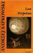 Husitská trilogie 3 - Lux Perpetua