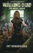 The Walking Dead / Živí mrtví 6 - Invaze