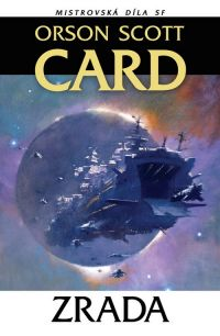 Zrada - Orson Scott Card