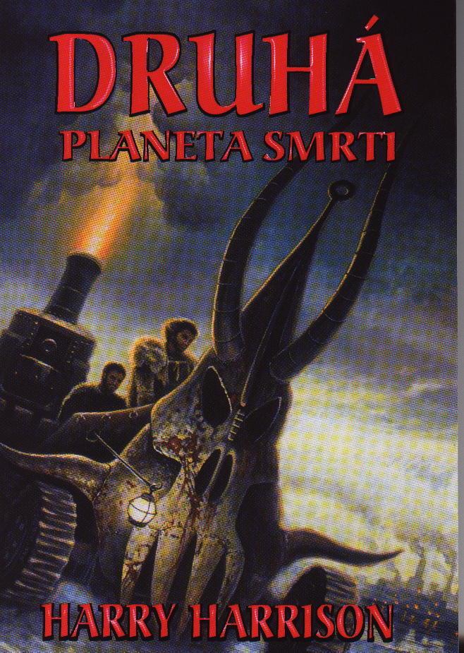 Harrison Harry - Druhá planeta smrti