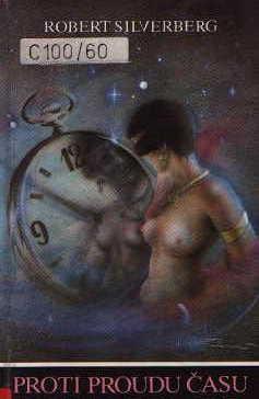 Silverberg Robert - Proti proudu času