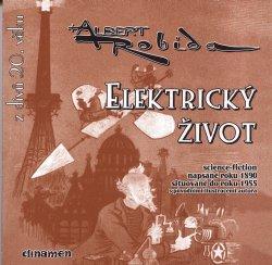 Robida Albert - Elektrický život