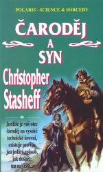 STASHEFF Christopher - Čaroděj a syn
