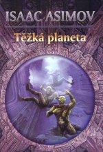 Asimov, Niven, Tevis, Piper, Heinlein a další - Těžká planeta