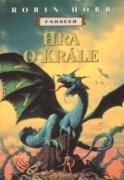 Hobb Robin - Farseer 9 - Hra o krále