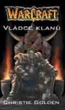 Golden Christie - WARCRAFT 2 - Vládce klanů