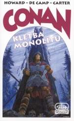 Howard Robert Ervin, Sprague de Camp Lyon aj. - Conan a kletba monolitu