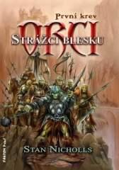 Nicholls Stan - Orci - strážci blesku - První krev