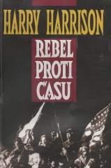 Rebel proti času - Harrison Harry