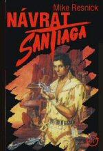 Resnick Mike - Návrat Santiaga