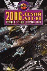 Jiran Jaroslav (ed.) - 2006 - Česká sci-fi