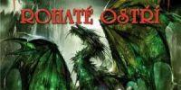 Vzpouru proti drakům rozetne Rohaté ostří
