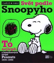Svět podle Snoopyho: To nejlepší z komiksových stripů Peanuts 1970 - 1990