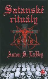 Satanské rituály: Rukověť Satanské bible