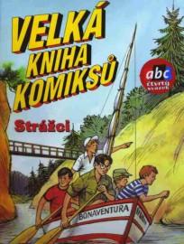 Velká kniha komiksů 4 - Strážci