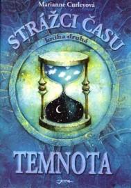 Strážci času 2 - Temnota