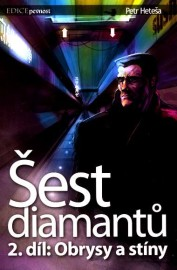 Šest diamantů 02 - Obrysy a stíny