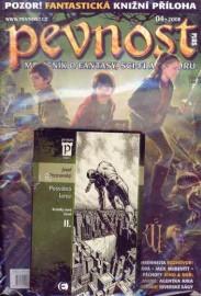 Pevnost 04/2008 + kniha Posvátná larva