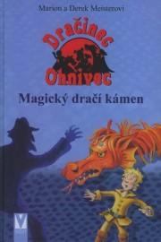 Dračinec Ohnivec 02 - Magický dračí kámen