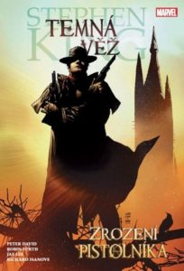 Temná věž: Zrození pistolníka